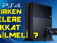 Playstation Alırken Nelere Dikkat Edilmeli?